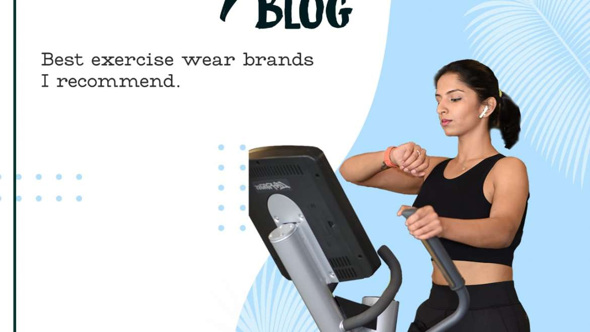 The Best Exercise Wear Brands for Your Next Workout