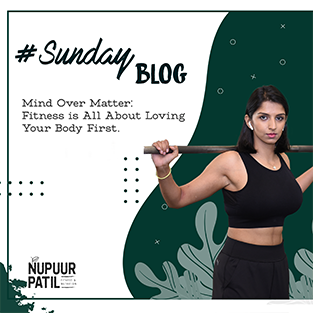 Mind Over Matter: Fitness is All About Loving Your Body First