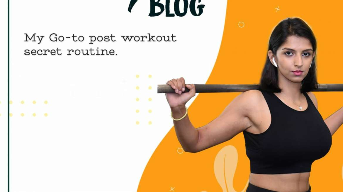 My Go-To Post-Workout Secret Routine